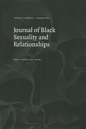 Journal of Black Sexuality and Relationships 01:1