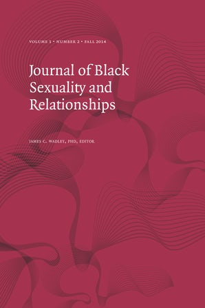Journal of Black Sexuality and Relationships 01:2