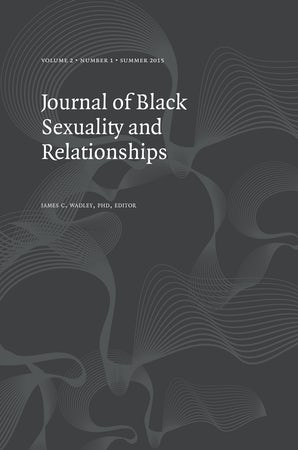 Journal of Black Sexuality and Relationships 02:1