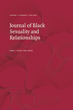 Journal of Black Sexuality and Relationships 02:2
