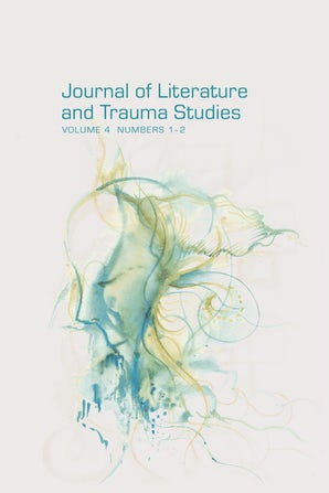 Journal of Literature and Trauma Studies 04:1-2