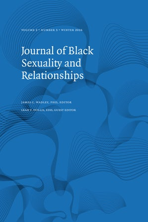 Journal of Black Sexuality and Relationships 02:3