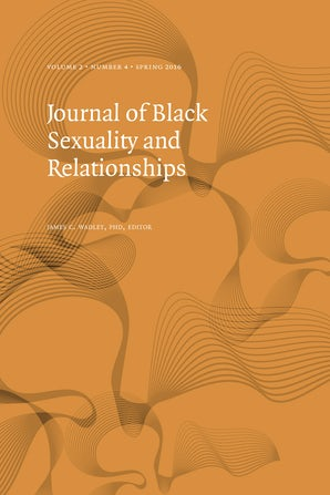 Journal of Black Sexuality and Relationships 02:4