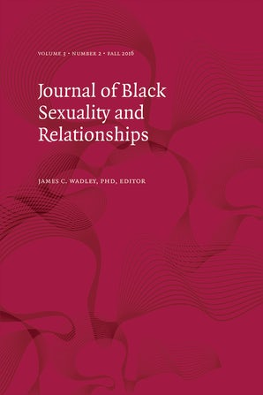 Journal of Black Sexuality and Relationships 03:2