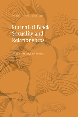 Journal of Black Sexuality and Relationships 03:4