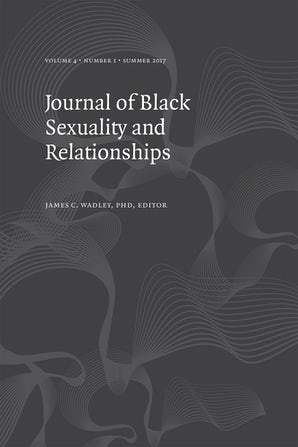 Journal of Black Sexuality and Relationships 04:1