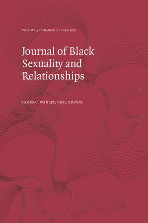 Journal of Black Sexuality and Relationships 04:2