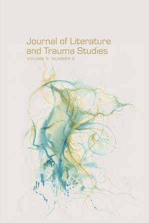 Journal of Literature and Trauma Studies 05:2