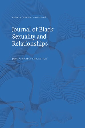 Journal of Black Sexuality and Relationships 04:3
