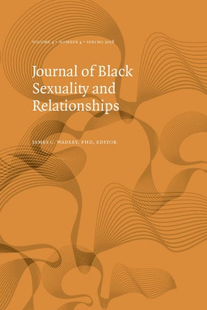 Journal of Black Sexuality and Relationships 04:4
