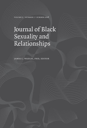 Journal of Black Sexuality and Relationships 05:1