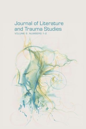 Journal of Literature and Trauma Studies 06:1-2