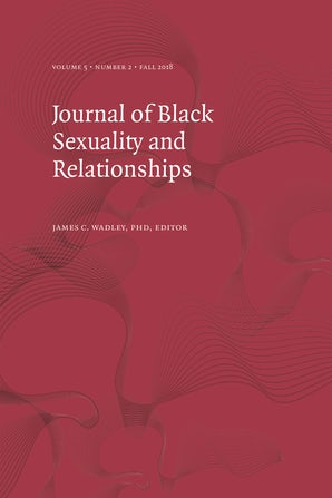 Journal of Black Sexuality and Relationships 05:2