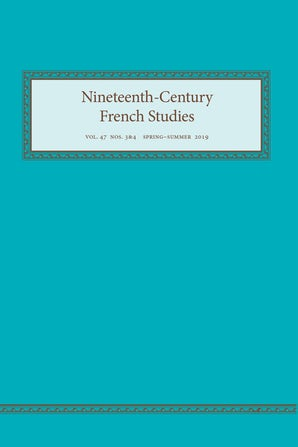 Nineteenth-Century French Studies 47:3-4