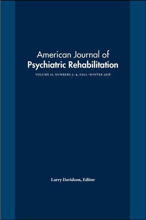 American Journal of Psychiatric Rehabilitation 21:3-4