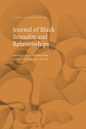 Journal of Black Sexuality and Relationships 05:4