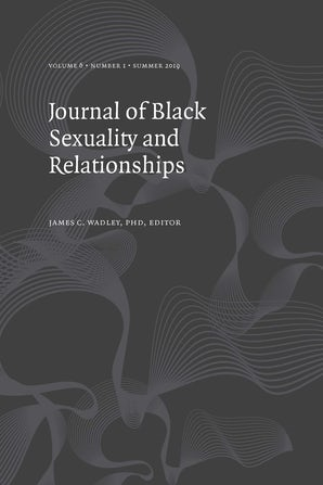 Journal of Black Sexuality and Relationships 06:1