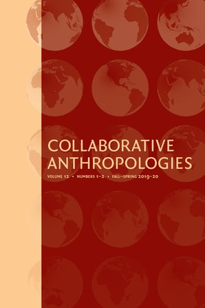 Collaborative Anthropologies 12:1-2