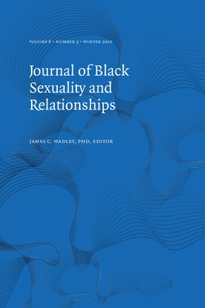 Journal of Black Sexuality and Relationships 06:3
