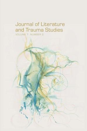 Journal of Literature and Trauma Studies 07:2