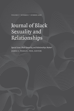 Journal of Black Sexuality and Relationships 07:1