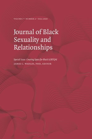 Journal of Black Sexuality and Relationships 07:2