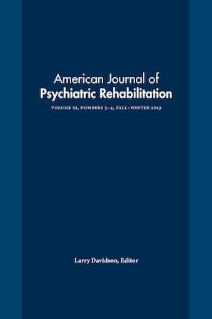 American Journal of Psychiatric Rehabilitation 22:3-4
