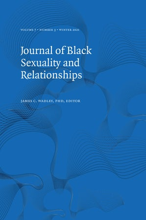 Journal of Black Sexuality and Relationships 07:3