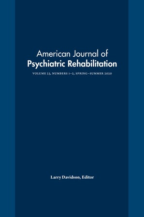 American Journal of Psychiatric Rehabilitation